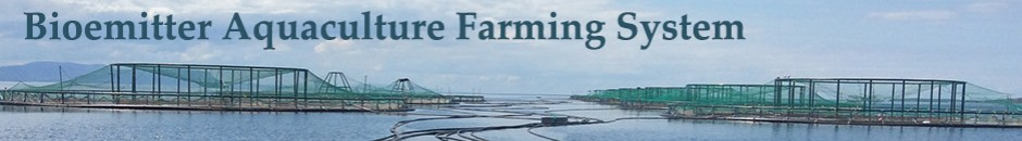 The Bioemitter Farming System for Aquaculture